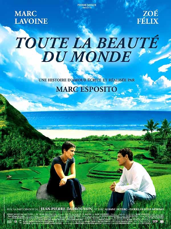 Toute la beauté du monde - Un film de Marc Esposito avec Marc Lavoine, Zoé Félix